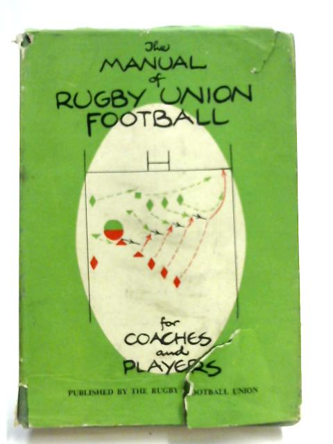 The Manual of Rugby Union Football by Edited by H.F.ELLIS