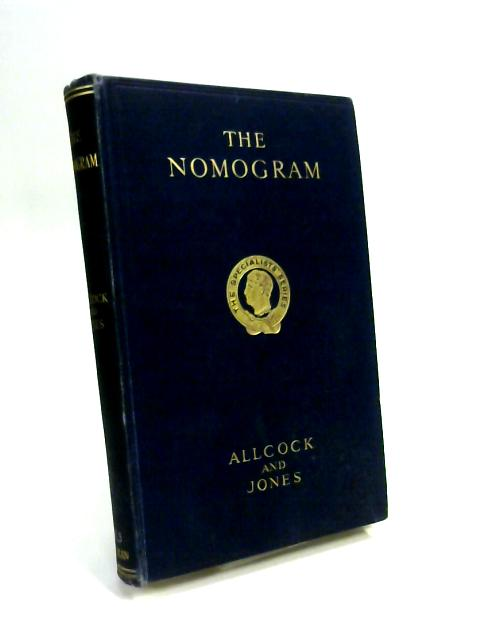 The Nomogram by H J Allcock and J Reginald Jones