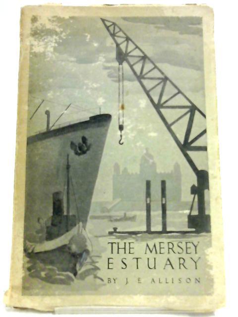 The Mersey Estuary by J. E. Allison