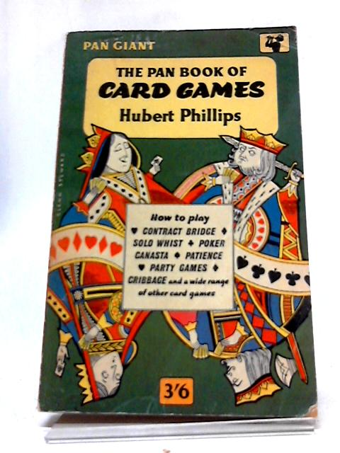 Pan Book of Card Games by Hubert Phillips