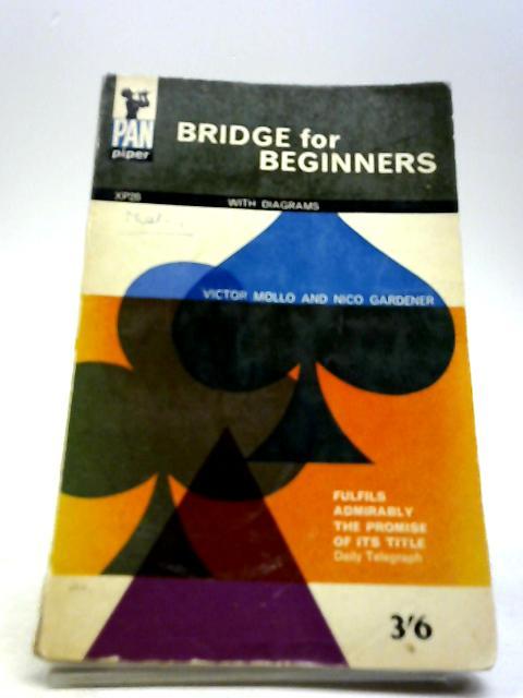 Bridge for Beginners by Mollo, Victor