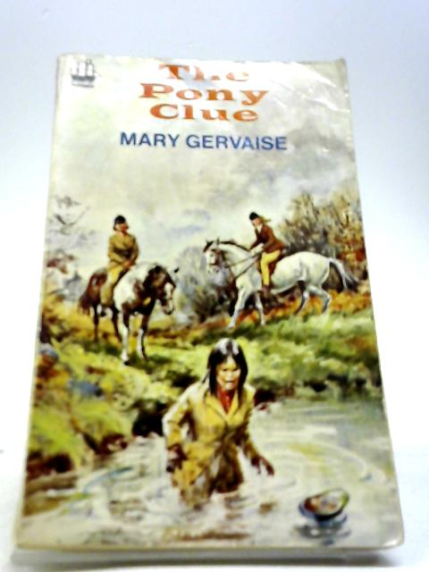 The Pony Clue By Gervaise, Mary