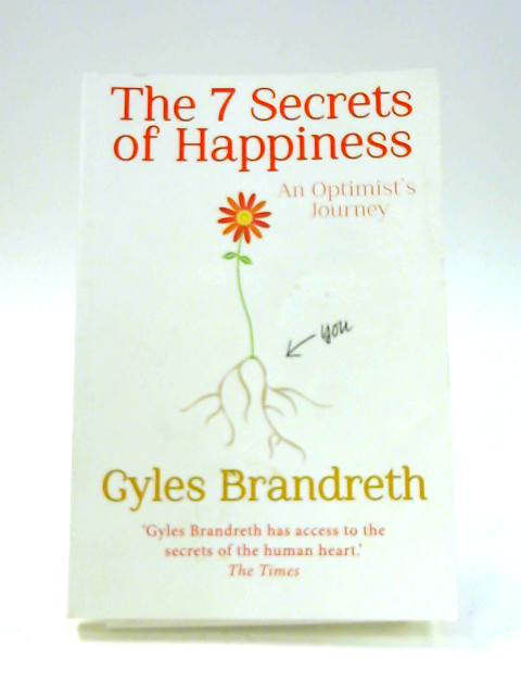 The 7 Secrets of Happiness by Gyles Brandreth