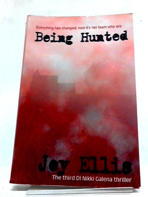 Being Hunted by Joy Ellis