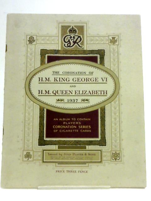 The Coronation of H.M. King George VI and H.M. Queen Elizabeth 1937 by John Plater & Sons