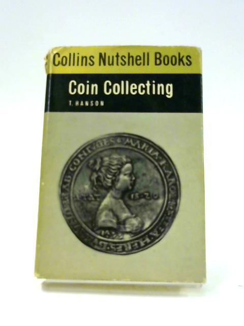 Coin Collecting by T. Hanson