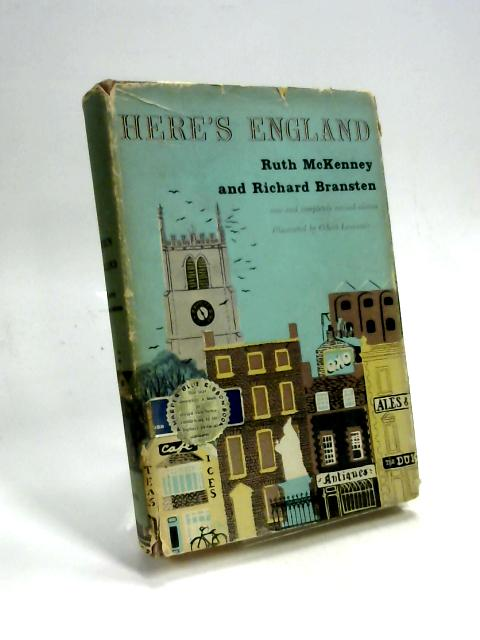 Here's England;: A highly informal guide by Ruth McKenney