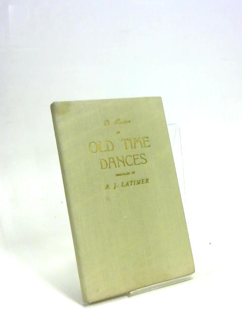 Old Time Dances by A J Latimer