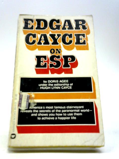 Edgar Cayce On ESP by Cayce,Edgar
