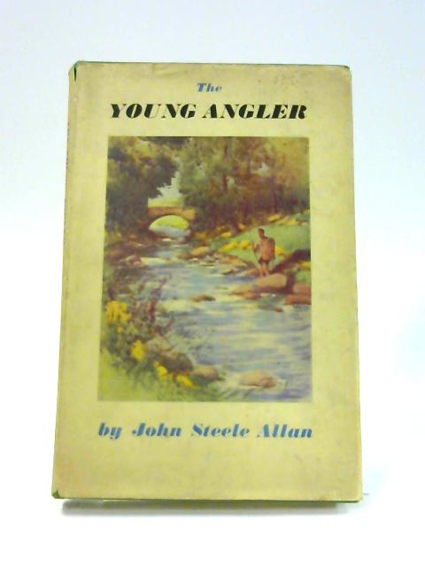 The Young Angler by John Steele Allan