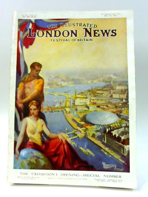 The Illustrated London News: Festival of Britain No. 5847 Vol. 218 May 12 1951 by Anon