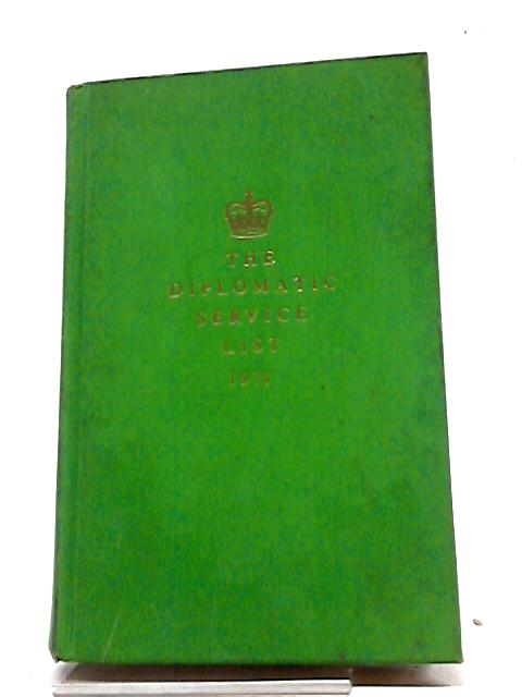 Diplomatic Service List 1971 by Foreign and Commonwealth Office