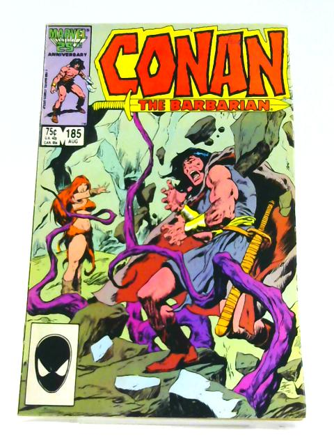 Conan the Barbarian: Vol. 1 No. 185 by Jim Owsley