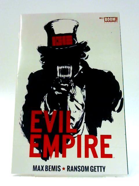Evil Empire: No. 2 by Max Bemis