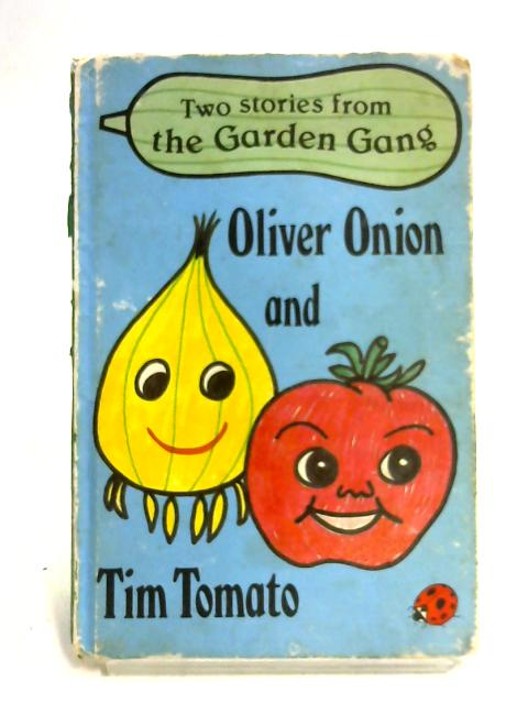 Oliver Onion and Tim Tomato (Early learning) by Jayne Fisher