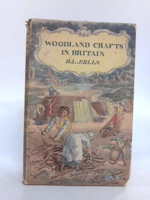 Woodland Crafts in Britain by Herbert L Edlin