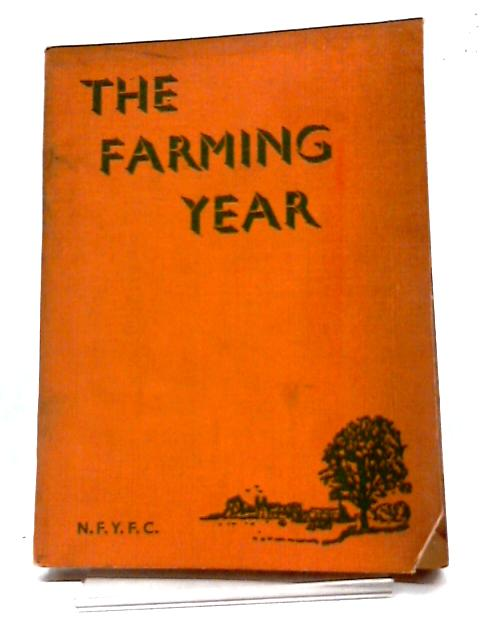 The Farming Year by J A Scott Watson