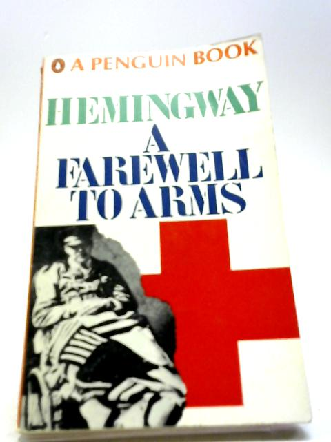 love and war in hemingways farewell to arms A farewell to arms, published in 1929, is a classic short story written by ernest hemingway about the hardships and cruelties of love and war in 1932, a film adaptation of the novel was developed by director frank borzage and nonetheless the unquestionable originality of his photography as well as.