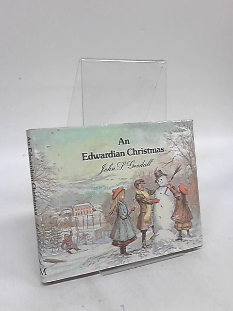 An Edwardian Christmas By John S. Goodall