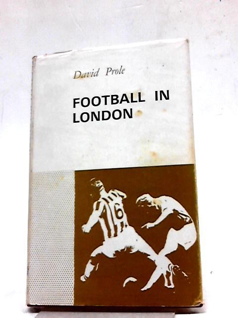Football In London by David Prole
