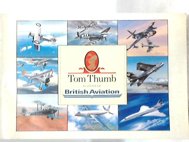Tom Thumb History of British Aviation by Anon