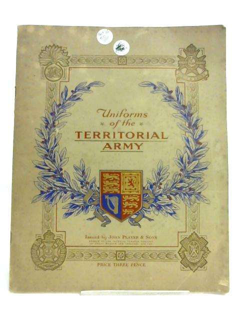 Uniforms of the Territorial Army by Issued by John Player & Son