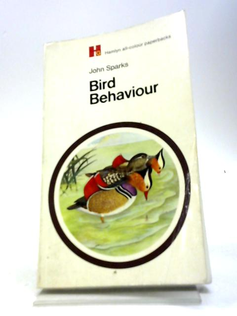 Bird Behaviour By John Sparks