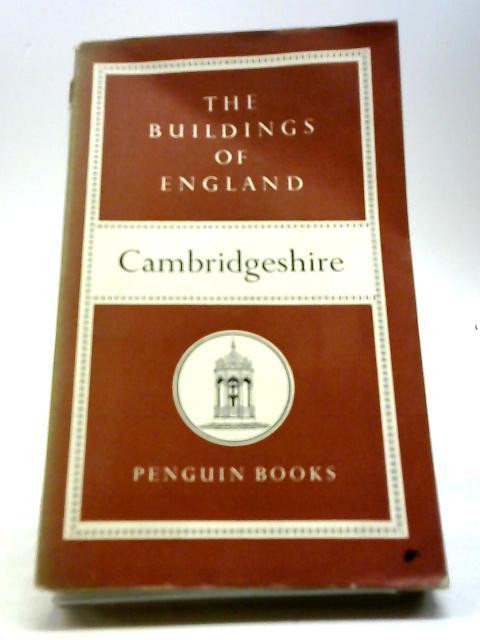 Cambridgeshire (The Buildings of England Series No. 10) by Pevsner, Nikolaus