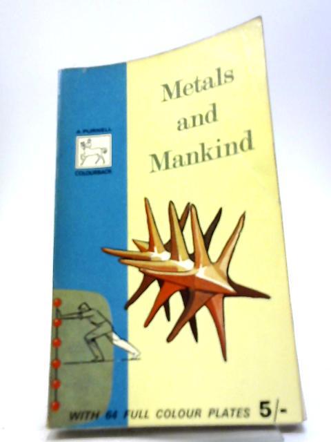 Metals And Mankind By Kogan