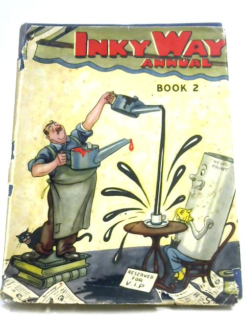 Inky Way Annual - Book II by Edited by Arthur J. Heighway