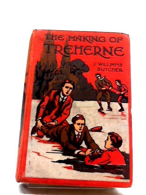 The Making of Treherne by J. Williams Butcher