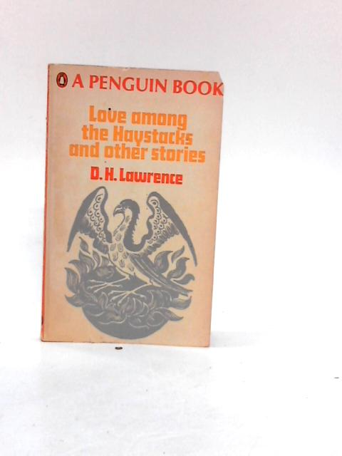 Love among the Haystacks and other stories by Lawrence, D H