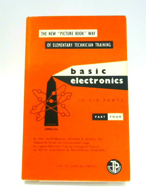 Basic Electronics: Part Four by Anon