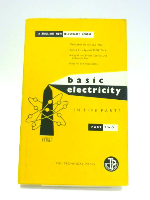 Basic Electricity: Part Two by Anon
