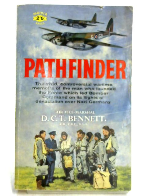 Pathfinder by Air Vice-Marshall D. C. T. Bennett