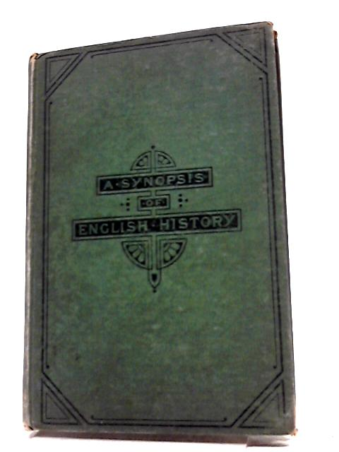 Synopsis of English History or Historical Notebook by Herbert Wills