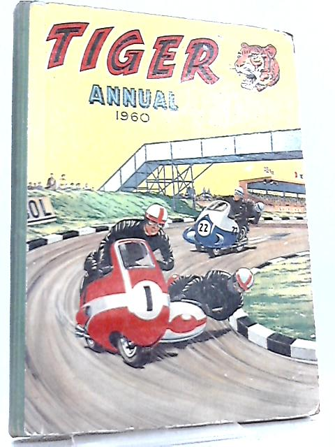 Tiger Annual 1960 by Various