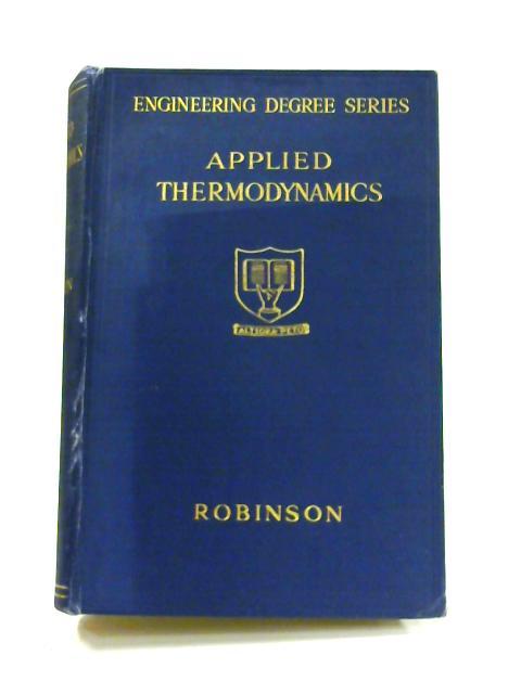 Applied Thermodynamics by William Robinson