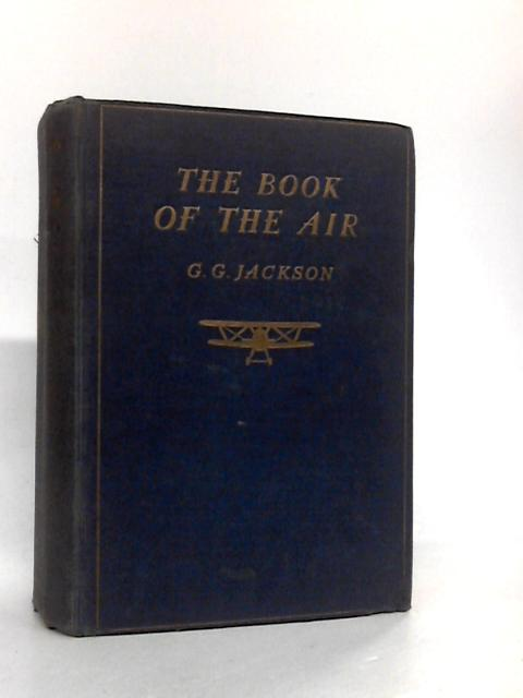 The Book of the air. by Jackson, Gibbard G.