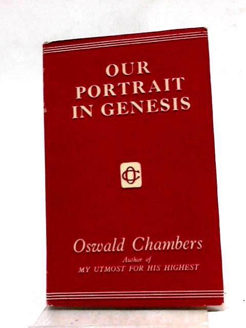 Our Portrait in Genesis by Oswald Chambers