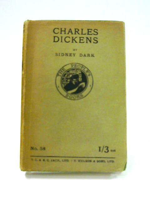 Charles Dickens by Sidney Dark