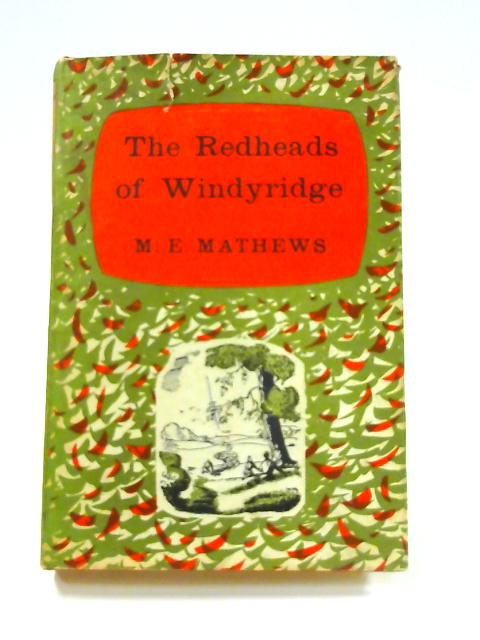 The Redheads of Windyridge by M.E. Mathews