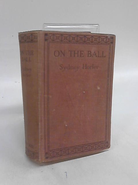 On the Ball by Sydney Horler