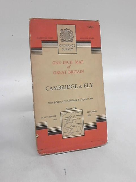 Ordnance Survey One-Inch Map of Great Britain, Seventh Series, Cambridge & Ely, Sheet 135, Cloth By Anon