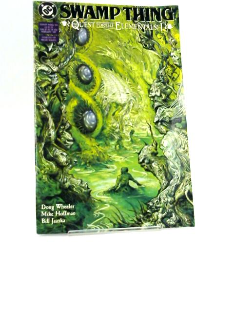 Swamp Thing 104: Quest for the Elementals I by Wheeler, Hoffman, Jaaska