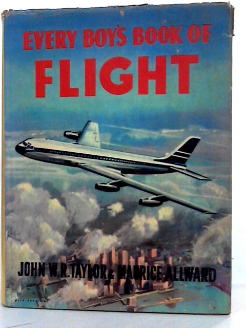 Every boy's book of flight by Taylor, John William Ransom