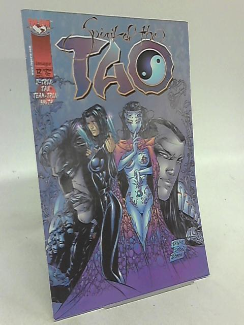 The Spirit of the Tao vol.1 Issue 12 November 1998 by D Tron & Malashu Corey