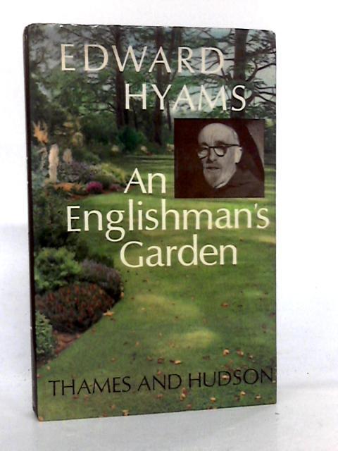 An Englishman's Garden by Hyams, Edward