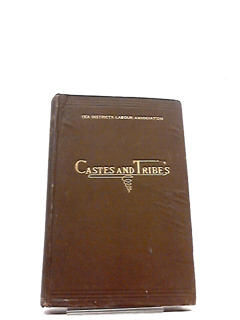 Hand-book of castes and tribes employed on tea estates in North-East India by Unknown
