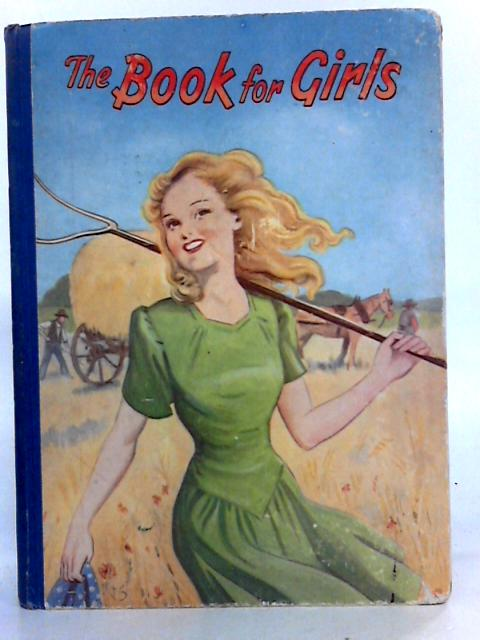 The Book for Girls by Bear, Winifred & Brodrick et al,